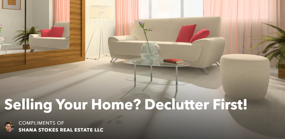A Decluttered Home Sells Faster and For More Money